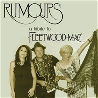 RUMOURS A TRIBUTE TO FLEETWOOD MAC